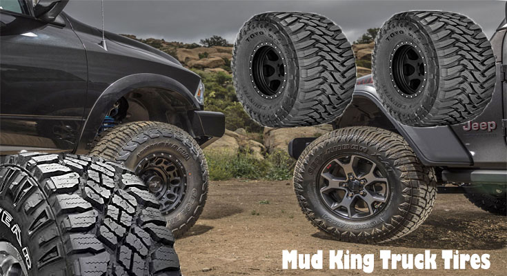 Make use of the Best Tires - Mud King Truck Tires